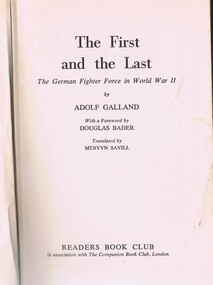 Book, The First and the Last; the German fighter force in World War II; by Adolf Galland, 1955_