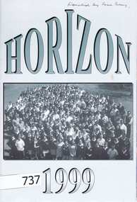 School Magazine, Horizon 1999: The annual magazine of Greensborough College. Gr8750, 1999_