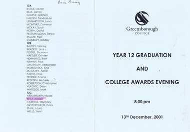 Program - Digital Image, Rosie Bray et al, Greensborough College Graduation Ceremony 2001. Gr8750, 13/12/2001