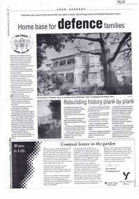 Article - Newspaper Clipping (copy), Rebuilding history plank by plank; and, Home base for defence families, 16/07/2002
