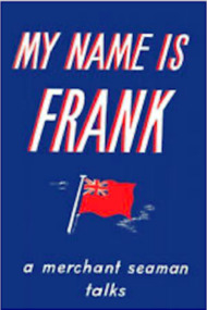 Book, My Name is Frank, A Sea Merchant Talks, 1st March 2021