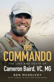 Book, The Commando: The life and death of Cameron Baird, VC, MG