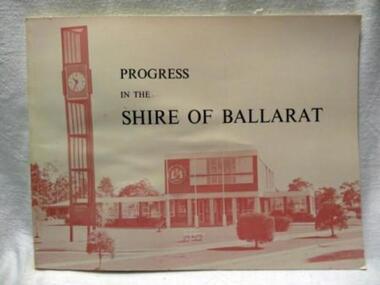 Book, PROGRESS IN THE  SHIRE OF BALLARAT, !963
