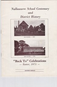 Book, Nullawarre School Centenary and District History, 1975