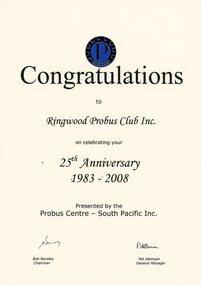 Certificate, F.D. Atkinson Government Printer Melbourne, Ringwood Probus Club Inc. 25th Anniversary 1983 - 2008, 2008