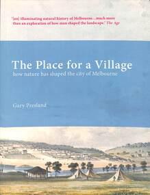 Book, Dr Gary Presland, The Place for a Village - Gary Presland, 2012