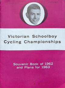 Booklet, Victorian Schoolboy Cycling Championships Souvenir Book of 1962, 1962