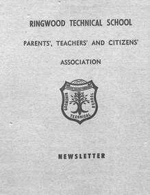 Booklet, Ringwood Technical School PTCA Newsletter 1969