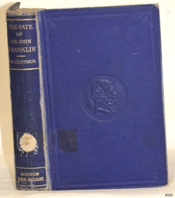 Book, The Voyage of The 'Fox'. Fate of Sir John Franklin