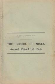 Booklet - Annual Report and Calendar, Ballarat School of Mines Annual Report and Calendar, 1896