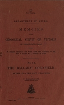 Memoirs of the Geological Survey of Victoria No 14: The Ballarat Goldfield, 1923