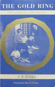 Book, T W Burke, The Gold Ring, 1962