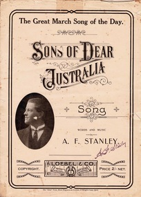 Booklet, The ( Ideal ) Press, Music Engravers & Printers, 19 Wright's Lane, Melbourne, Words and Music by A F Stanley - Sons of Dear Australia