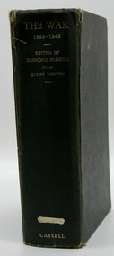 Book, The War 1939-1945  Edited by Desmond Flower and James Reeves  Dedicated to the 30,000,000 dead, First Published 1960