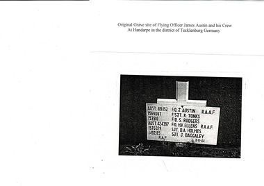 A4 paper sheet- Original Grave site of Flying Officer James Austin and his crew at Hansarpe in the districy of Tecklenburg, Germany, Origional Grave site of Flying Officer James Austin and his crew