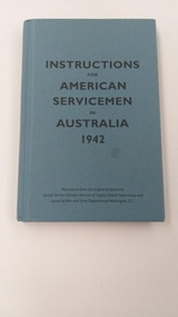 Booklet - Instruction book, Instructions for American Servicemen in Australia 1942, 2006