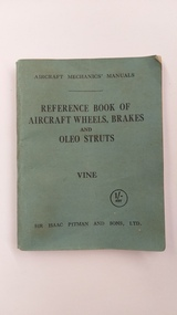 Memorabilia - Mechanic manual, Reference Book of Aircraft Wheels, Brakes and Oleo Struts, 1941