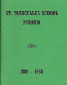 Book, St Marcellus School 1886-1986, 1986