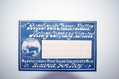Label, Rosebrook Cheese and Butter Factory, Early 20th century