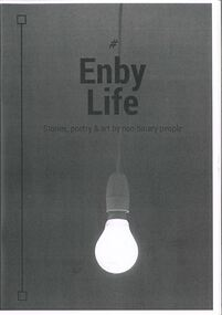 Zine, #EnbyLife : Stories, poetry & art by non-binary people, 2016