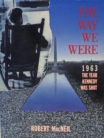 Book, THE WAY WE WERE. 1963, THE YEAR KENNEDY WAS SHOT