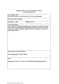 Document - Series Listing, Fraser Faithfull et al, Series 08: Youth Art Award Presentations, 50 colour photographs, 2000