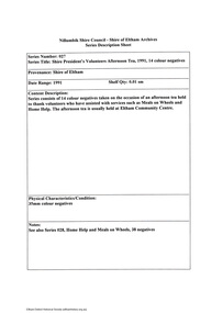 Document - Series Listing, Fraser Faithfull et al, Series 27: Shire President's Volunteers Afternoon Tea, 1991 , 14 colour negatives, 2000