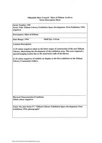 Document - Series Listing, Fraser Faithfull et al, Series 58: Eltham Library Exhibition Space development, First Exhibition 1994, negatives, 2000