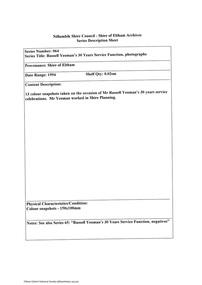 Document - Series Listing, Fraser Faithfull et al, Series 64: Russell Yeoman's 30 Years Seniice Function, photographs, 2000