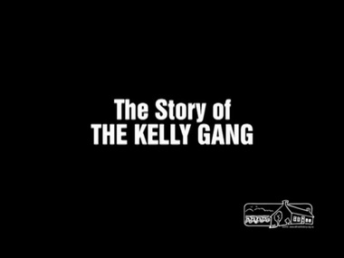 Film - Video (Digital), Charles Tait et al, The Story of the Kelly Gang (1906), 1906 / 2006