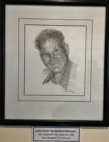 Framed pencil drawing of prominent Queenscliff fisherman Lewis Ferrier signed by artist Dr Mike Birrell 1996.