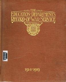 Book, The Education Department's Record of War Service, Victoria, 1914-1919, c.1921