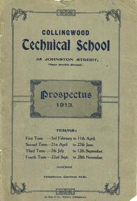 Prospectus - CTS, Collingwood Technical School Prospectus. 1913-1962. [incomplete], 1913-1962
