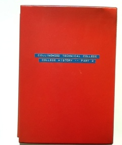 Folder - CTS, Collingwood Technical College. College History. Part 2, 1960s
