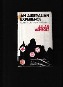 Book, Allan Ashbolt, An Australian experience: Words from the Vietnam years, 1974