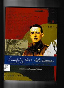 Book, Simply hell let loose: Stories of Australians at war, 2002