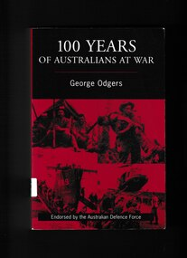Book, George Odgers, 100 years of Australian at war, 2000