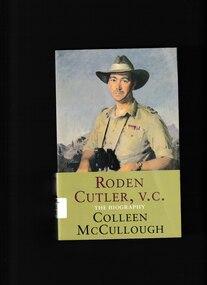 Book, Colleen McCullough, Roden Cutler, VC: The biography, 2001