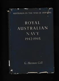 Book, G Hermon Gill, Royal Australian Navy, 1939-1942, 1957