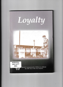 Book, Terry Beaton, Loyalty : special commemorative edition to celebrate the 65th year of the News Bulletin, 2011
