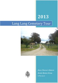 Book, Narre Warren & District Family History Group Inc, 2013 Lang Lang Cemetery Tour, 2013