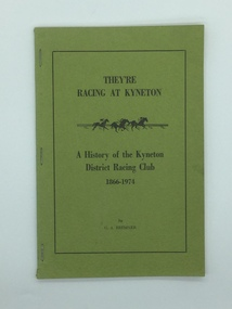 Book, They're Racing At Kyneton, 1974