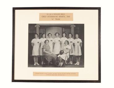 Photograph, R.S.& S Woollen Mills Girls' Interhouse Sports 1940 A Team