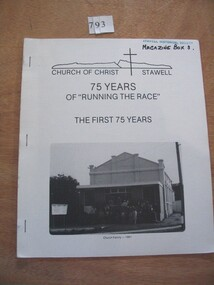 Book, Jamie Williams, 75 Years of Running the Race, Church of Christ Stawell - The First 75 Years, 1981
