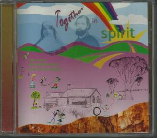Audio - CD, songs, Together in spirit : songs about Mary MacKillop and Julian Tenison Woods, 2010