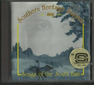 Cd, Southern Heritage Singers Sing- Songs of the South East- Pamela Walker OAM Penola- 1996