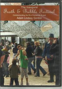 DVD, Adam Lindsay Gordon-Inaugural Froth and Bubble Festival- Champions- Australian Racing Museum and Hall of Fame- June 2006