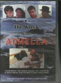 DVD, The Wreck of the Admella- Brenton Manser and Robert Tremelling- A Film Documentary
