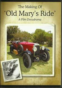 DVD, The Making of Old Mary's Ride- A Film Docudrama- Brenton Manser