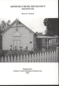 Booklet - Softcover booklet, Arthurc Creek Mechanics' Institute